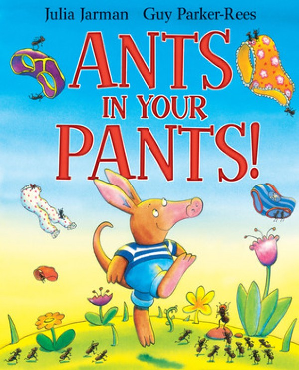 Ants in Your Pants