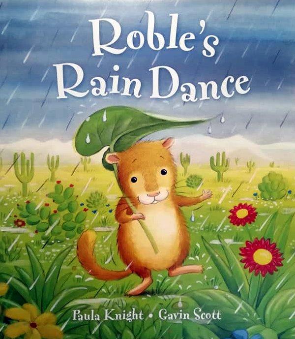 Roble's Rain Dance