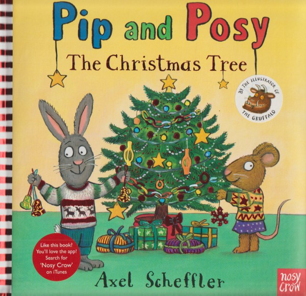 Pip and Posy. The Christmas Tree