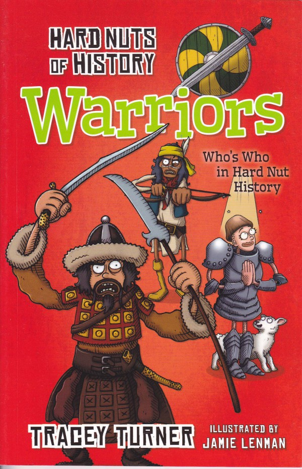 Hard Nuts of History. Warriors