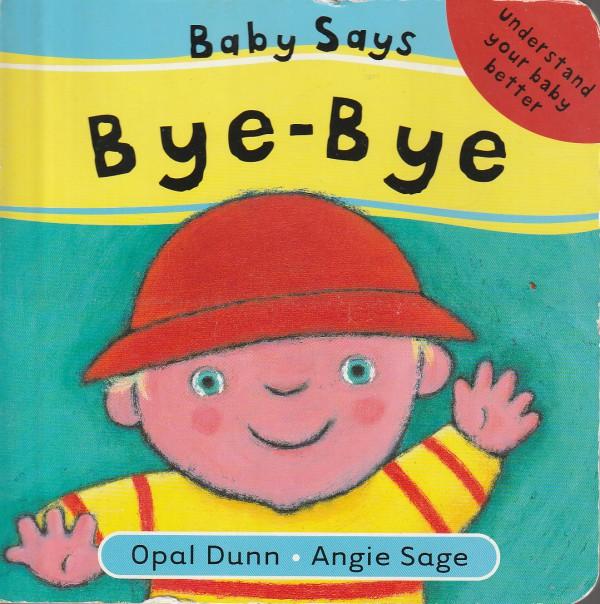 Baby Says Bye Bye