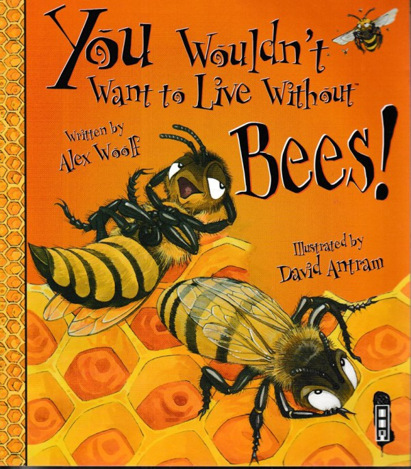 Live Without Bees