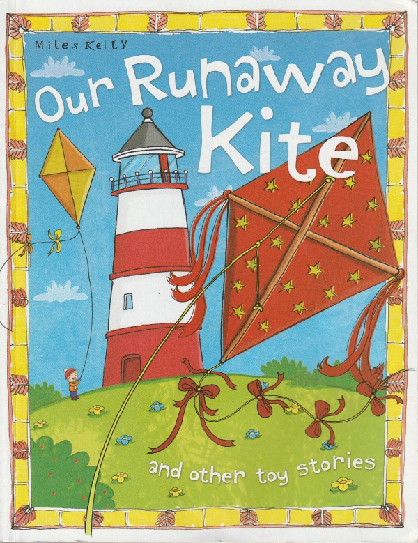 Toy Stories The Runaway Kite and other storie