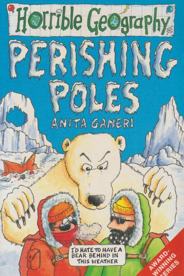 Perishing Poles (Horrible Geography)