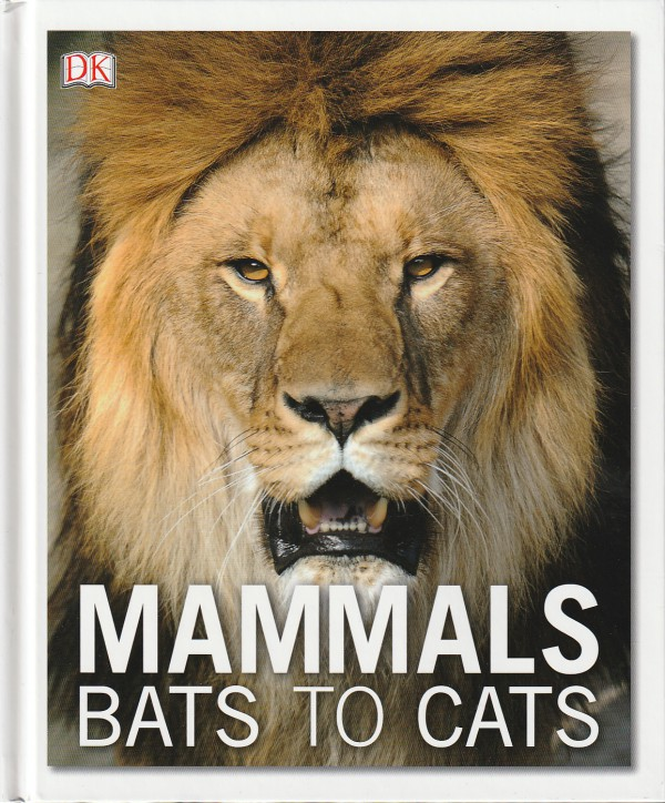 Mammals. Bats to Cats