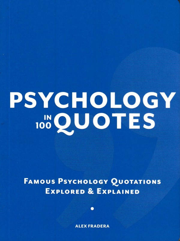 Psychology in 100 Quotes