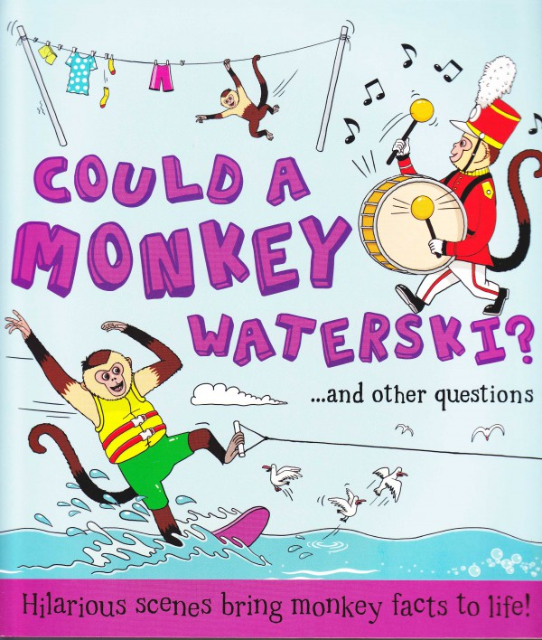 Could a Monkey Waterski?