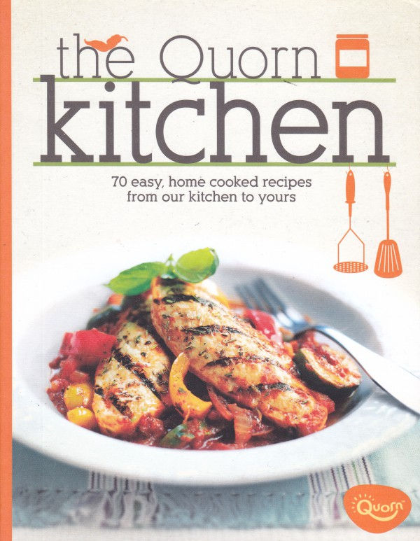 The Quorn Kitchen (70 Easy Recipes)