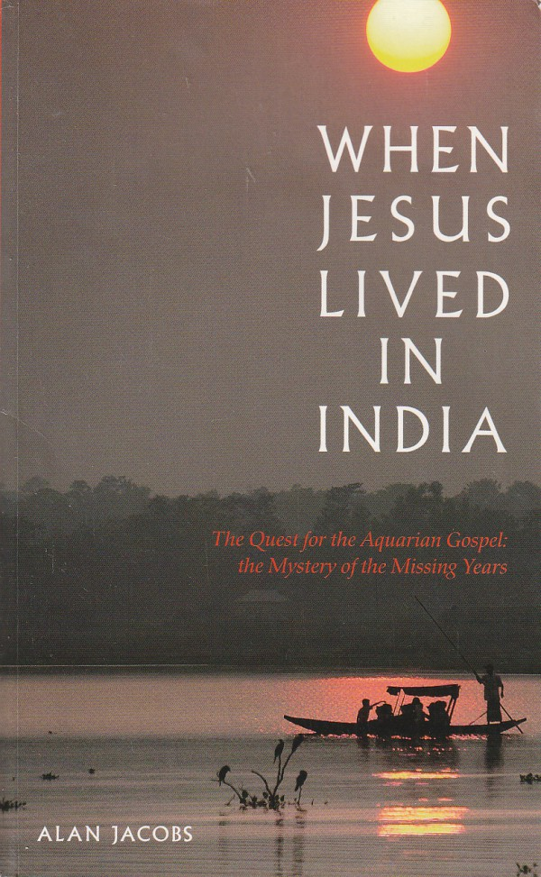 When Jesus Lived in India