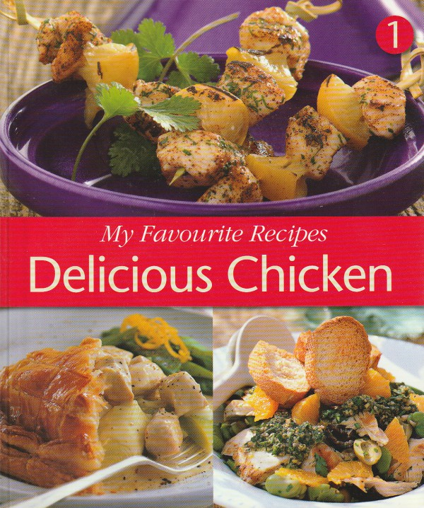 My Favourite Recipes Delicious Chicken